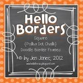 Square {Polka Dot Chalk} Doodle Border Frames - Personal &