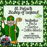 St. Patrick, Bishop of Ireland {The Kennedy Korral}