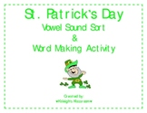 St. Patrick's Day Vowel Sound Sort & Word Making Activity