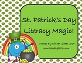 St.Patrick's Day Literacy Magic!