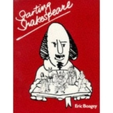 """""""Starting Shakespeare"""" by Eric Boagey"""