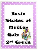 States of Matter Basic Quiz-2nd Grade