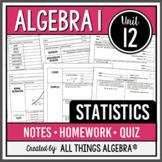 Statistics: Algebra 1 (Unit 9)