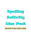 Spelling Activity Idea Pack