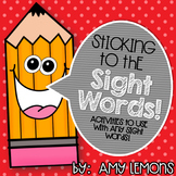 Sticking to the Sight Words!