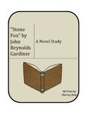 """Stone Fox"" by John Reynolds Gardiner: a literature unit /"