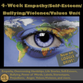 Health Unit: Stop the Bullying - Powerful 4-Week Empathy a