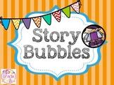 Story Bubbles