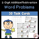 Word Problem Task Cards 2-Digit Addition/Subtraction