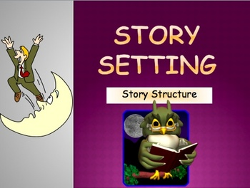 Story Setting - Where does the story take place?  PowerPoi