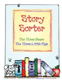 Story Sorter: The Three Bears, The Three Little Pigs