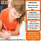 """""""Story Starters"""" Imaginative Writing Prompts"""