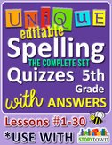 StoryTown Grade 5 – Unique, Editable Spelling Quizzes w/An