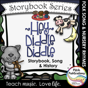 Storybook Series - Hey Diddle Diddle