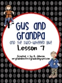 Storytown 2nd Grade Lesson 7: Gus and Grandpa Supplementals