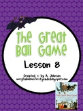 Storytown 2nd Grade Lesson 8: The Great Ball Game Supplementals