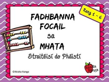 Straitéisí Fhadhbanna Focail as Gaeilge // Word Problem St