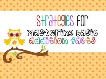 Strategies for Mastering Basic Addition Facts