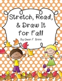 Stretch, Read, & Draw It