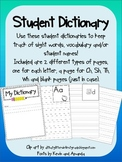 Student Dictionary for sight words, vocabulary and more!