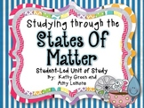 Studying Through the States of Matter {Student-Led Research}