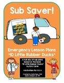 Sub Saver! - Emergency Sub Plans - 10 Little Rubber Ducks