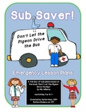 Sub Saver! - Emergency Sub Plans - Don't Let the Pigeon Dr
