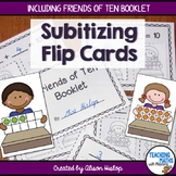Subitizing Flip Cards and Friends of Ten Booklet