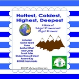 Subject Pronouns, Object Pronouns- Hottest, Coldest, Highe