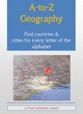 Substitute Lesson A to Z Geography World Cities & Countries