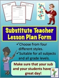 Substitute Teacher Lesson Plan Forms: All grades and all subjects