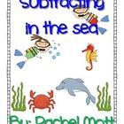 Subtracting in the Sea!  Subtraction Fun Centers and Journal