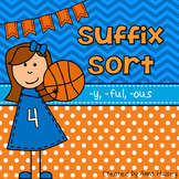 Suffix Sort: -y, -ful, -ous
