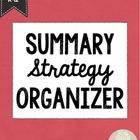 Summary Strategy Organizer for K-12