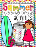 Summer Cookie Tray Activities