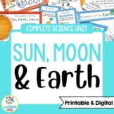 Sun, Earth, and Moon Science Unit