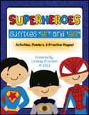 """Sup-ER-heroes! (Adding """"-ER"""" and """"-EST"""")"""