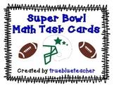 Super Bowl Math Task Cards - Football Theme