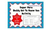 Super Hero Buddies / Get to know you Buddy Form