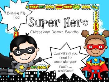 Superhero Classroom Theme Decor {EDITABLE images}
