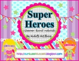 Super Hero {Classroom Themed Materials}