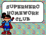 Super Hero Homework Club