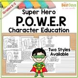 Super Hero P.O.W.E.R. Character Education