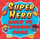 Super Hero Classroom Back to School Pack