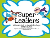 Super Leaders: A Literacy Unit to UnMask the Super Leader in YOU!