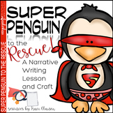 Penguin Writing Process Lesson and Craft - Super Penguin t