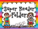 Super Reader Fluency Folder Bundle - Dolch Words