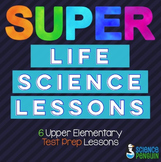 Super Science Test Prep Lessons {6 Life Science Lessons}