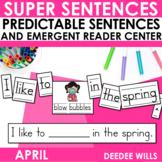 Super Sentences: Predictable Sentences April Edition