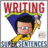 Super Sentences! {a unit on constructing sentences}